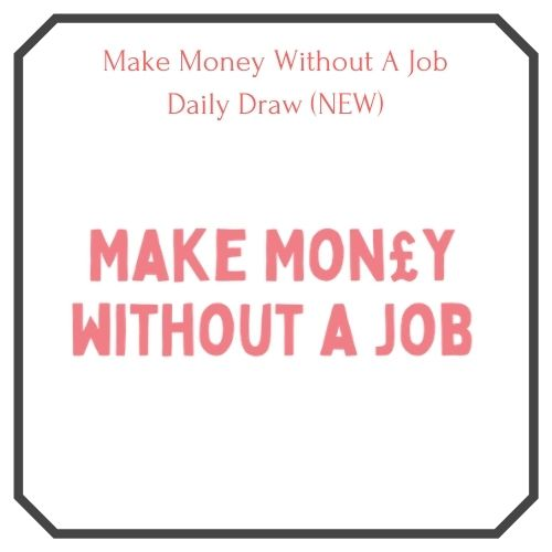 Make money without a job logo. featured image for free daily lottery draw